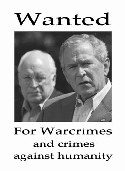 Wanted: Bush and Cheney