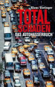 Cover «Totalschaden. Das Autohasserbuch»