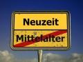 Neuzeit – Mittelalter