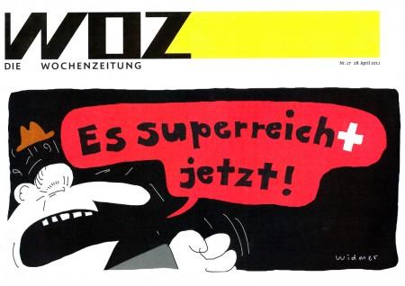 WoZ: Es superreich(t) jetzt!